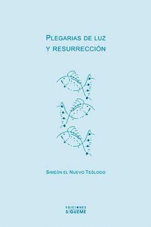 Plegarias de luz y resurrección