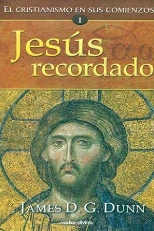 Jesús Recordado. El Cristianismo En Sus Comienzos I
