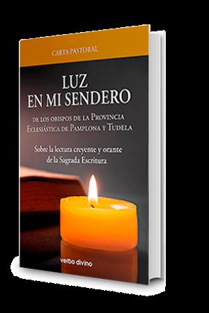 Carta Pastoral «Luz En Mi Sendero»