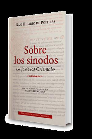 Sobre Los Sínodos. La Fe De Los Orientales