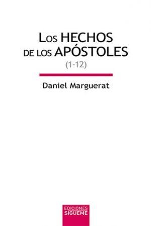 Los Hechos De Los Apóstoles, vol. I (Hch 1-12)