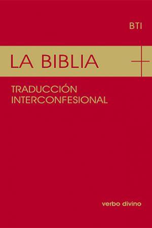 La Biblia. Traducción Interconfesional – BTI