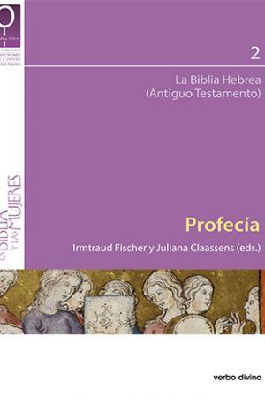 Profecía. La Biblia Hebrea (Antiguo Testamento)