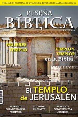 El Templo De Jerusalén. Reseña Bíblica 106