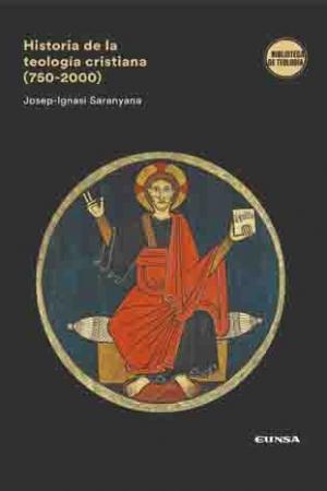 Historia De La Teología Cristiana (750-2000)